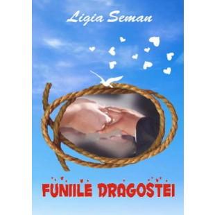 funiile_dragostei_de_ligia_seman