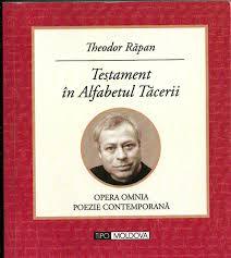 """""""Testament în Alfabetul Tăcerii"""" de Theodor RĂPAN"""