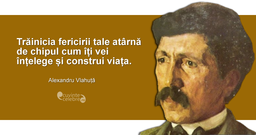 Citat-Alexandru-Vlahuță
